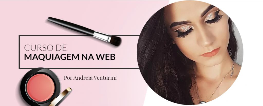 Curso online de maquiagem que está bombando por Andreia Venturini